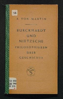 Burckhardt und Nietzsche philosophieren über Geschichte