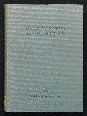 Adolf Grabowsky - Leben und Werk