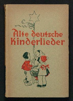 Alte deutsche Kinderlieder